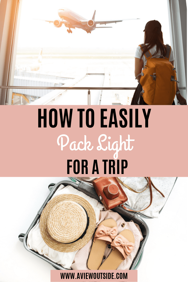 How to pack light for a trip