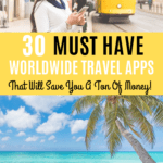 30 Must Have Worldwide Travel Apps