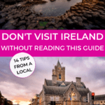 The Ultimate Travel Guide to Ireland