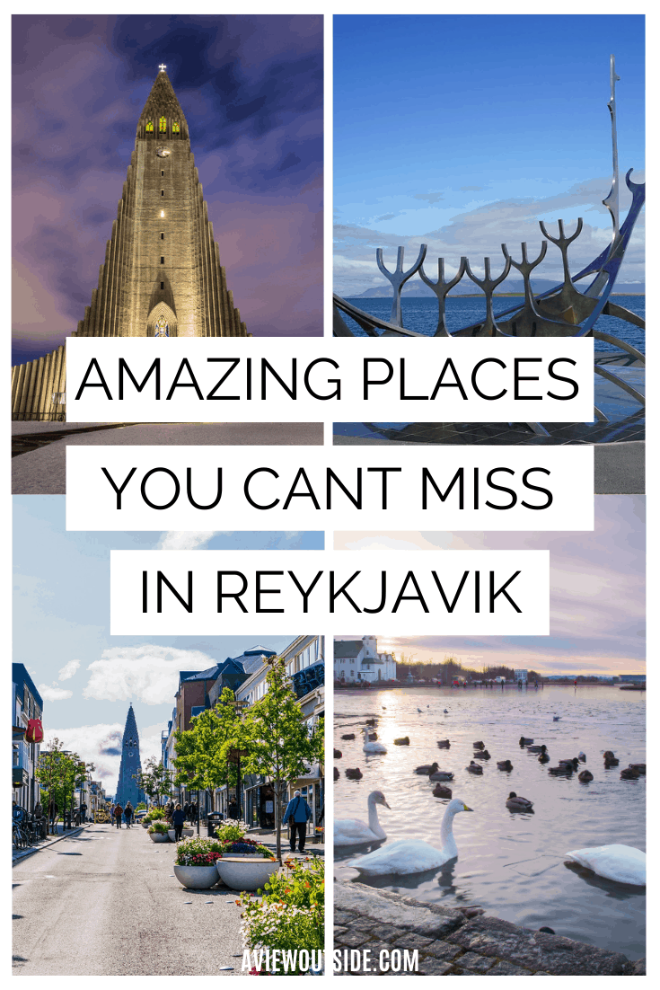 Amazing places you can't miss in Reykjavik