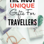 Unique Travel Gifts For Her