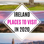 Incredible places to visit in Ireland