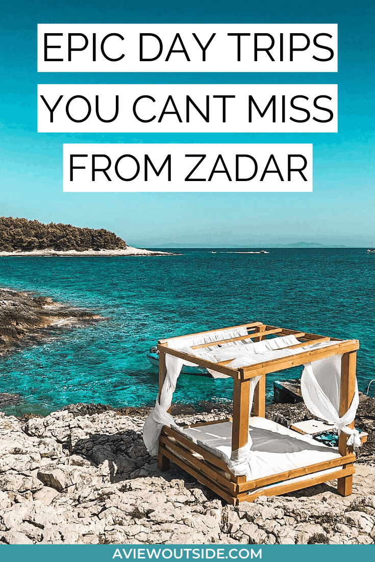 Day Trips From Zadar You Can't Miss Out On