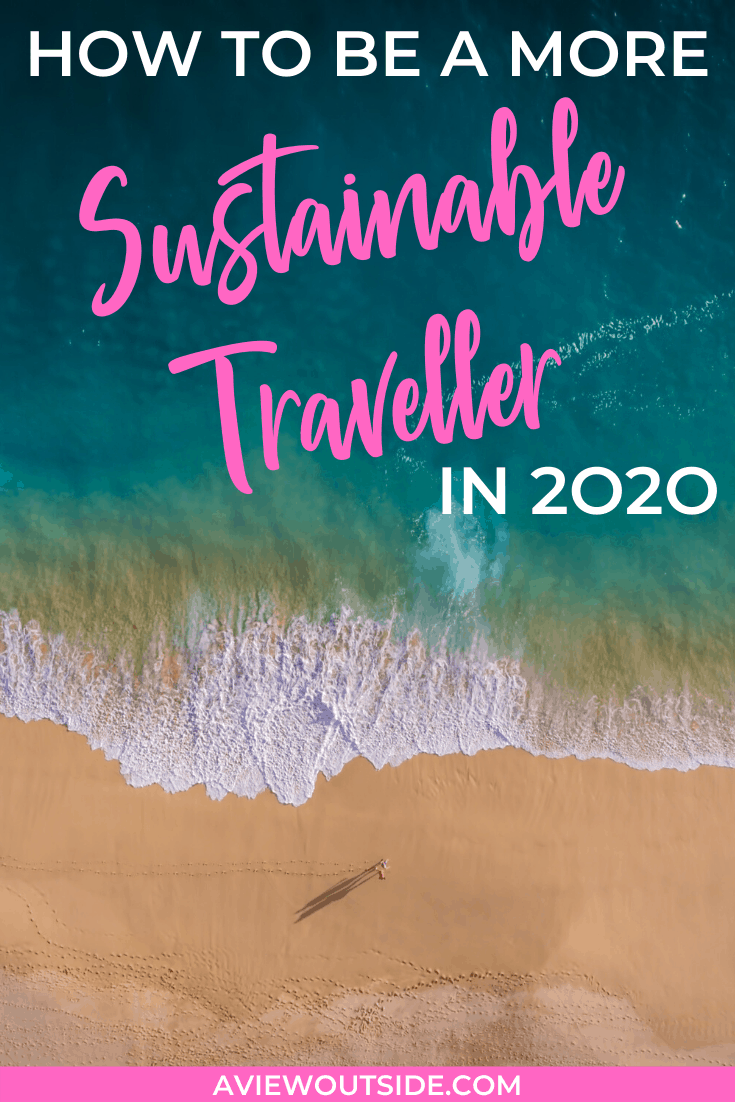sustainable travel tips 2020