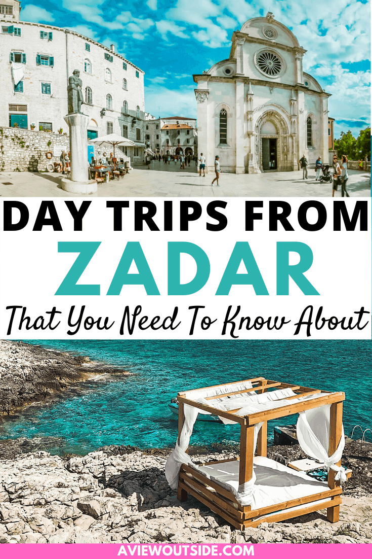 Day Trips From Zadar That You Need To Know About